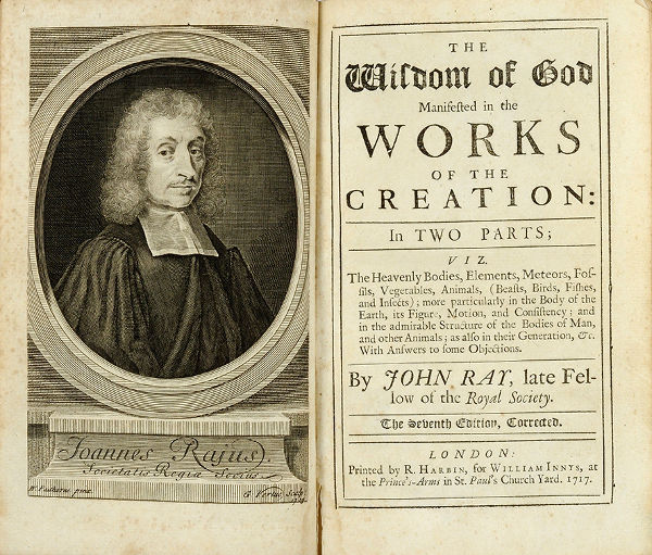 The wisdom of God manifested in the works of the Creation by John Ray